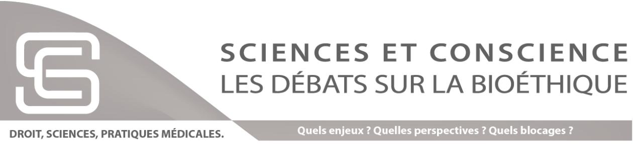 Sciences et conscience. Débats sur la bioéthique